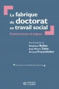 La fabrique du doctorat en travail social