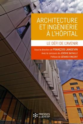 """Résultat de recherche d'images pour """"Architecture et ingénierie à l'hôpital Le défi de l'avenir"""""""
